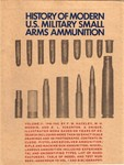 History of Modern U.S. Military Small Arms Ammunition, Volume II: 1940-1945, with TOC And Addendum by F. W. Hackley, W.H. Woodin, E.L. Scranton