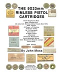 The 9x23mm Rimless Pistol Cartridges by John Moss